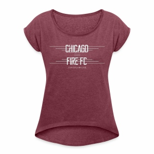 Chicago Fire - Women's Roll Cuff T-Shirt