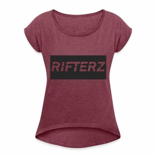 Rifterz - Women's Roll Cuff T-Shirt