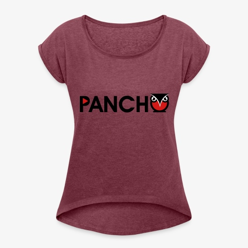 PANCHO - Women's Roll Cuff T-Shirt