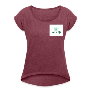 Kristen 4 life 100 subscriber celebration - Women's Roll Cuff T-Shirt