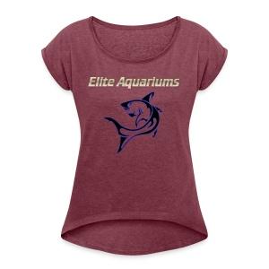Elite Aquariums Shark - Women's Roll Cuff T-Shirt