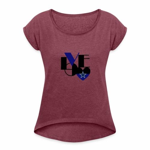 Cowboys Fan Love - Women's Roll Cuff T-Shirt