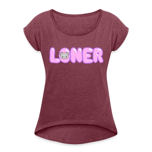 Kawaii Bear Loner Design - Women's Roll Cuff T-Shirt