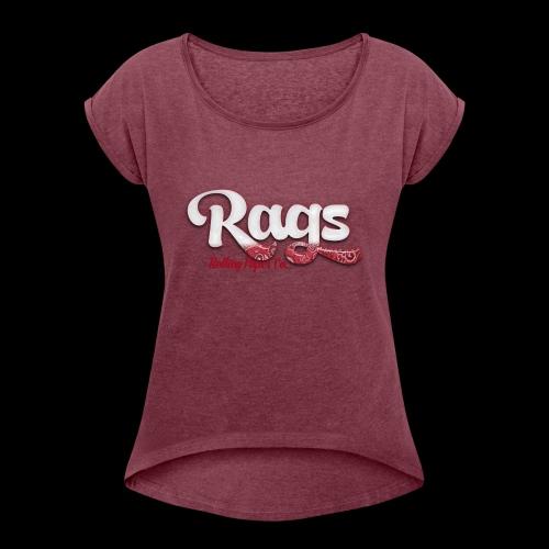 RAGSROLLINGLOGORED - Women's Roll Cuff T-Shirt