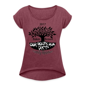 Baker Brown Family Reunion - Women's Roll Cuff T-Shirt