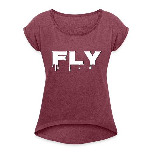 Fly T-shirt - Women's Roll Cuff T-Shirt