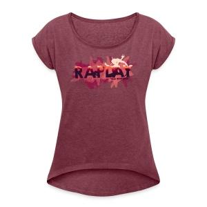 Raplay Paint #VemPraRaplay - Women's Roll Cuff T-Shirt