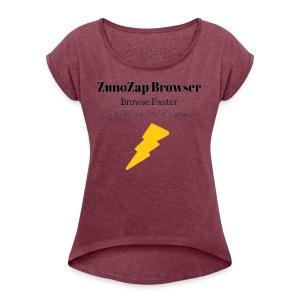 ZunoZap Merch (2nt design) - Women's Roll Cuff T-Shirt