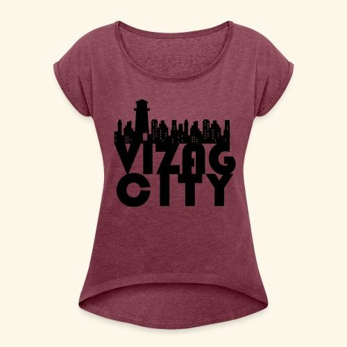 Vizag City - Women's Roll Cuff T-Shirt