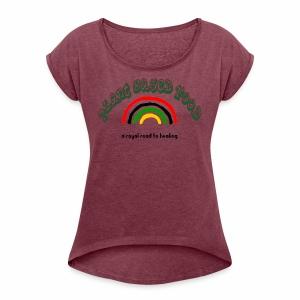 plant based food - Women's Roll Cuff T-Shirt
