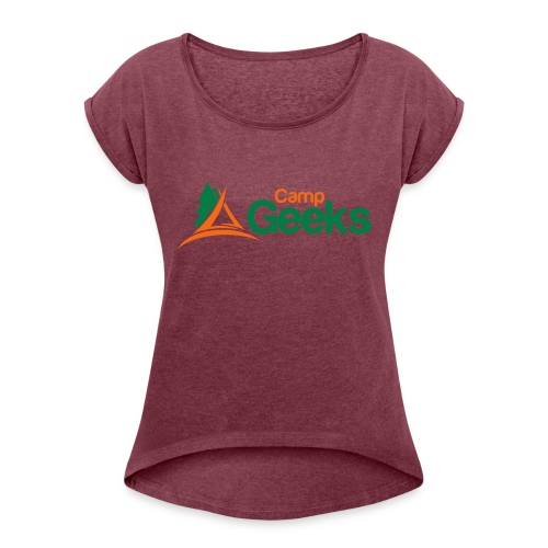 CampGeeks Logo - Women's Roll Cuff T-Shirt