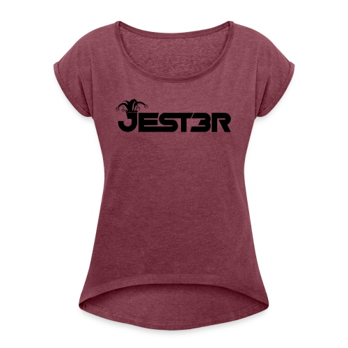 JESTER - Women's Roll Cuff T-Shirt