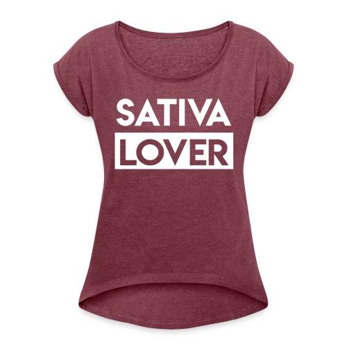 Sativa Lover - Women's Roll Cuff T-Shirt