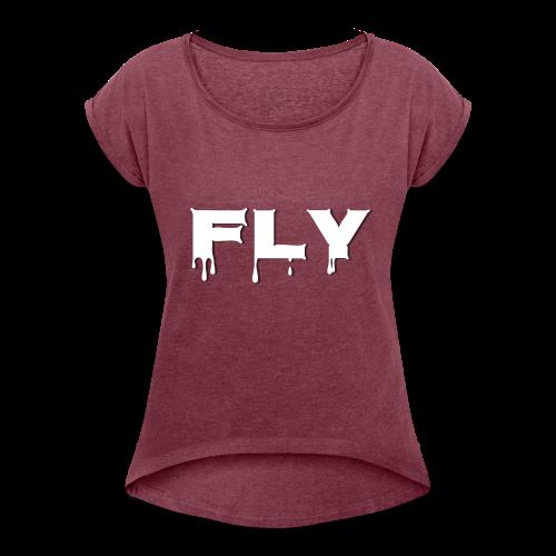 Fly T-shirt - Women's Roll Cuff T-Shirt