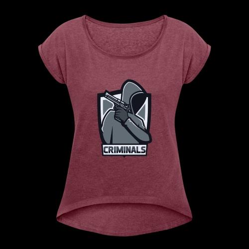 Criminals OG Logo - Women's Roll Cuff T-Shirt