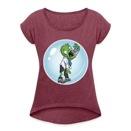 Zombie in a bubble - Women's Roll Cuff T-Shirt