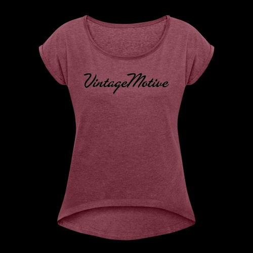 VintageMotive original - Women's Roll Cuff T-Shirt