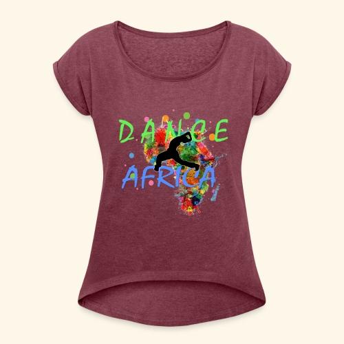 DanceAfrica1 - Women's Roll Cuff T-Shirt