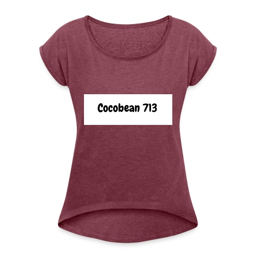 Special Cocobean 713 Merch Design - Women's Roll Cuff T-Shirt