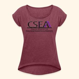 cseaa - Women's Roll Cuff T-Shirt