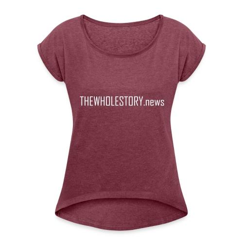 tws back logo - Women's Roll Cuff T-Shirt