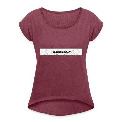 BB, Craze & Sheepy - Women's Roll Cuff T-Shirt