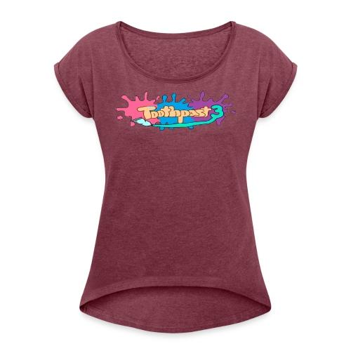 Toothpast3 Merch - Women's Roll Cuff T-Shirt