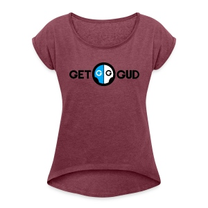 Get Gud text with logo in between - Women's Roll Cuff T-Shirt