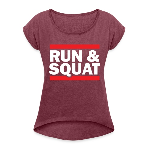 Run Squat White on Dark by Epic Greetings - Women's Roll Cuff T-Shirt