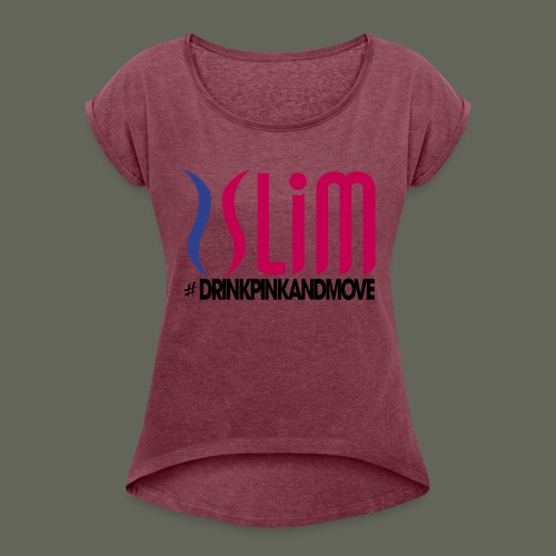 Plexus_Slim_shirt - Women's Roll Cuff T-Shirt