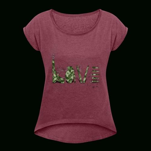Love and War - Army - Women's Roll Cuff T-Shirt