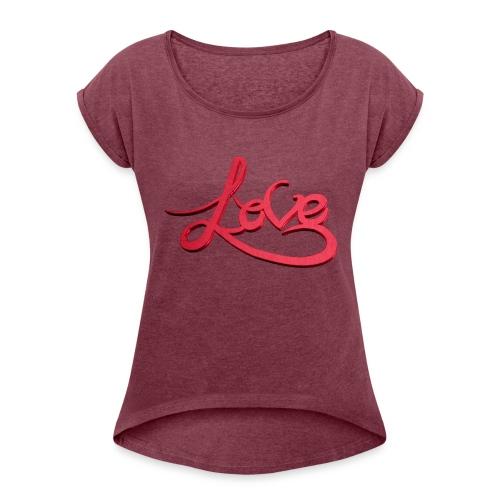 Love Transparent Background - Women's Roll Cuff T-Shirt