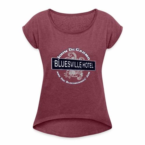 John DeGarmo and the Bluesberries Jam Merchandise - Women's Roll Cuff T-Shirt