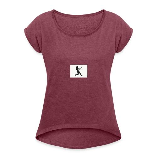 IMG_2887 - Women's Roll Cuff T-Shirt