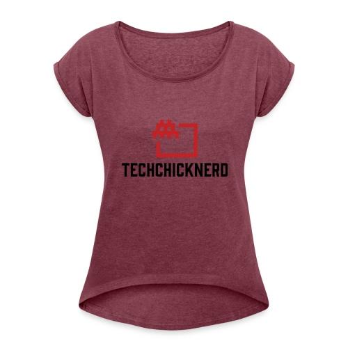 TechChick-Nerd logo #1 - Women's Roll Cuff T-Shirt