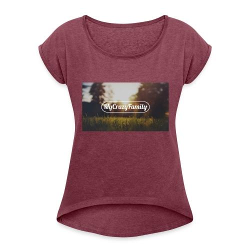 mycrazyfamily2 - Women's Roll Cuff T-Shirt