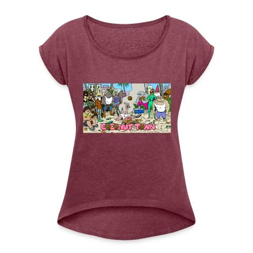 Coconut Town - Women's Roll Cuff T-Shirt