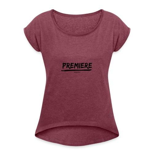 Premiere_Line - Women's Roll Cuff T-Shirt