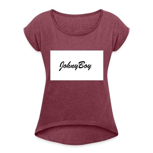JohnyBoy - Women's Roll Cuff T-Shirt