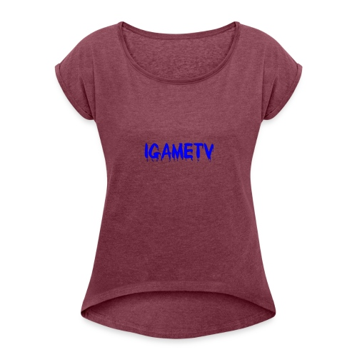 IGAME TV BLUE EDITION - Women's Roll Cuff T-Shirt