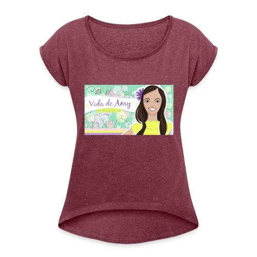 Vida de Amy T Shirt - Women's Roll Cuff T-Shirt
