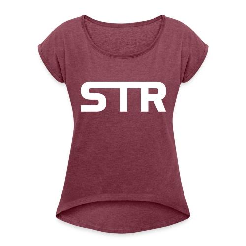 STR - Women's Roll Cuff T-Shirt