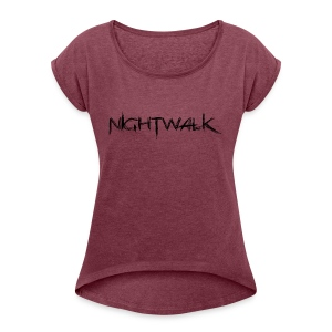 Nightwalk Logo - Women's Roll Cuff T-Shirt