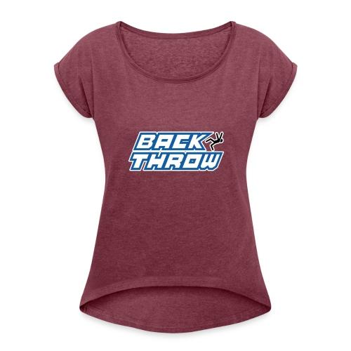 Back Throw Logo - Women's Roll Cuff T-Shirt