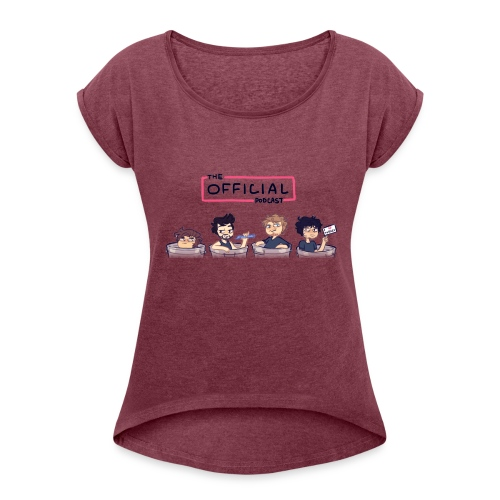 The Official Phone Case - Women's Roll Cuff T-Shirt