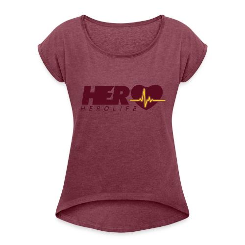 HeroLife Lifeline - Women's Roll Cuff T-Shirt