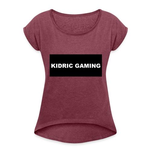 Kidric Gaming Hoodie - Women's Roll Cuff T-Shirt