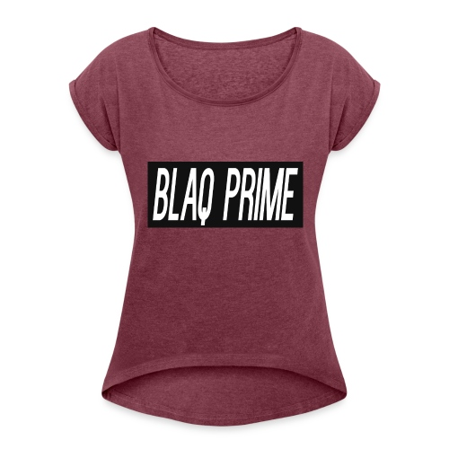 Blaq Prime Box Logo - Women's Roll Cuff T-Shirt
