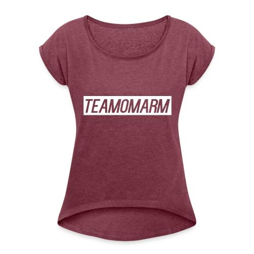 Team omarM shirts - Women's Roll Cuff T-Shirt