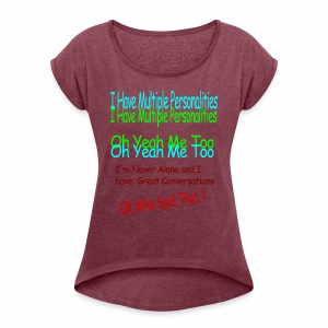 Multiple Personalities - Women's Roll Cuff T-Shirt